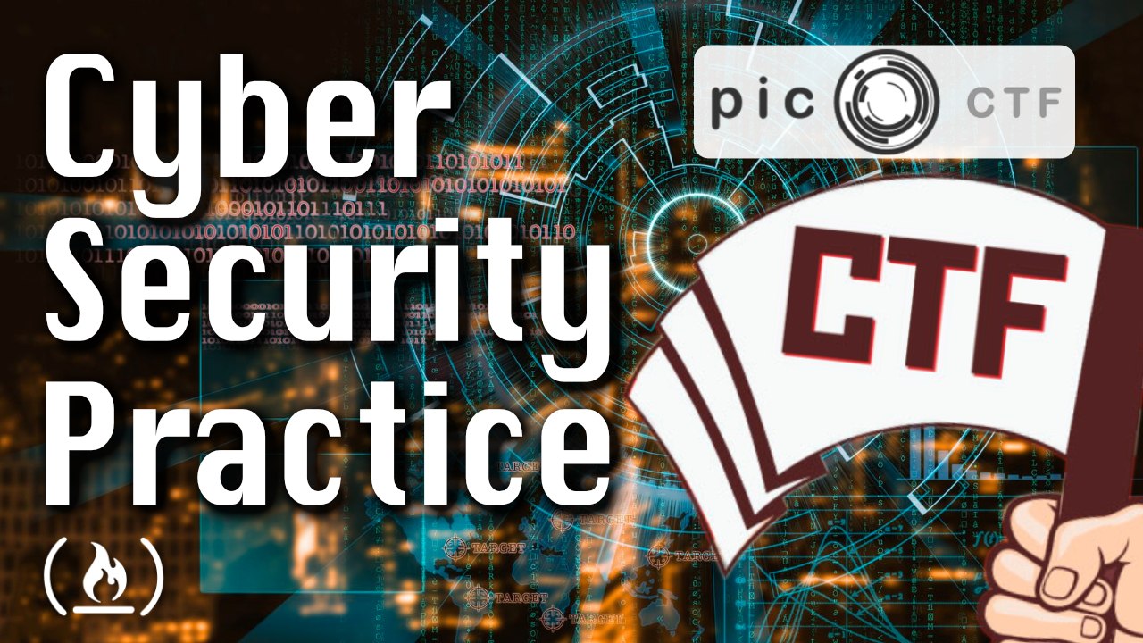 How to Improve Your Cybersecurity Skills with Capture The Flag Challenges - A PicoCTF Walkthrough
