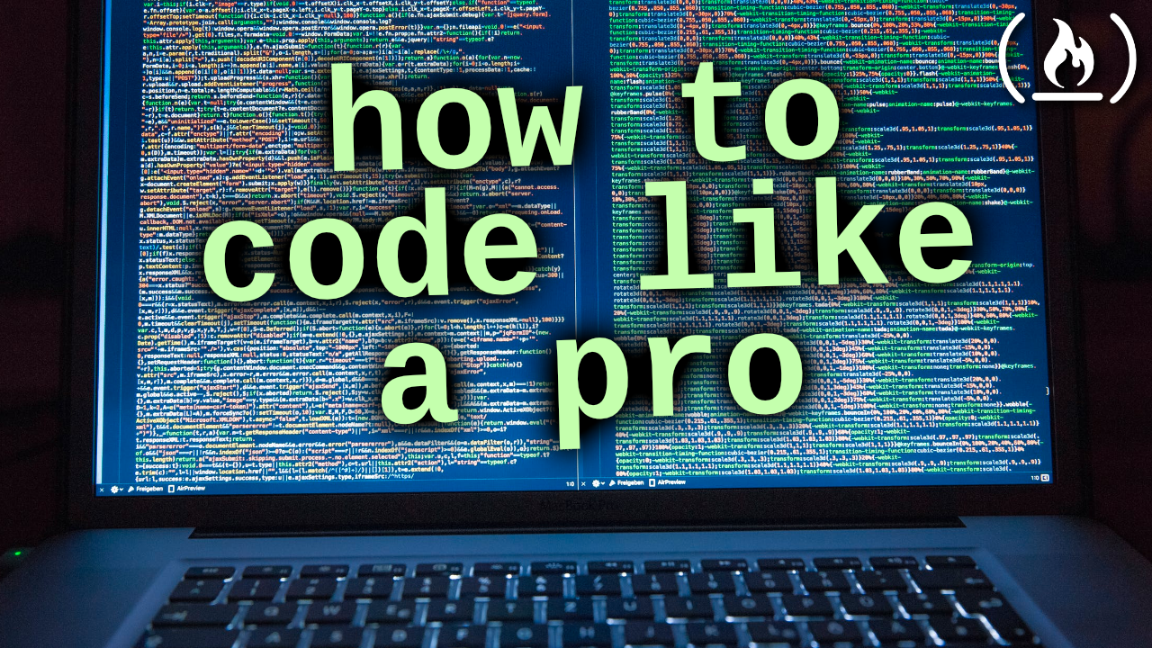 Learn how to code like a pro