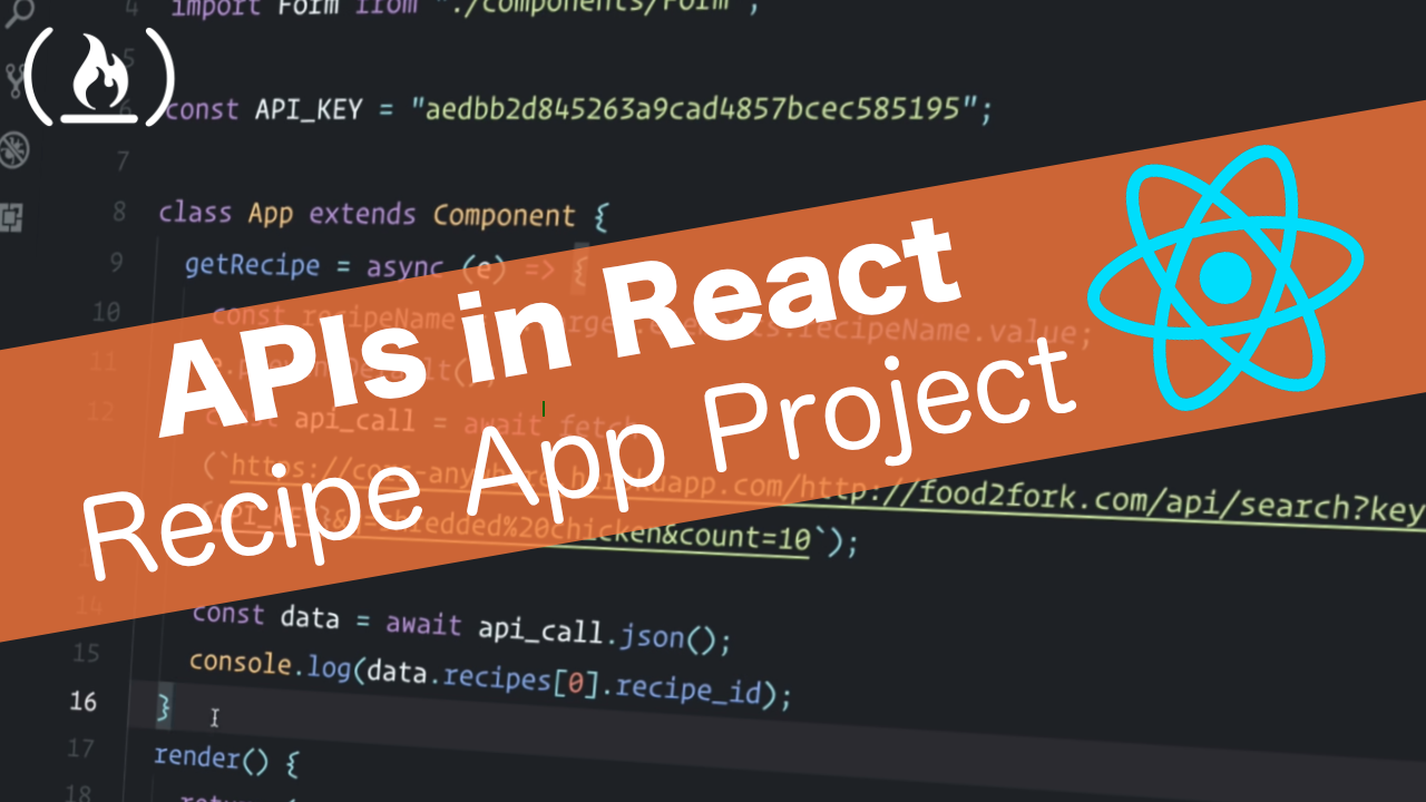 Learn to use APIs in React by creating a recipe app
