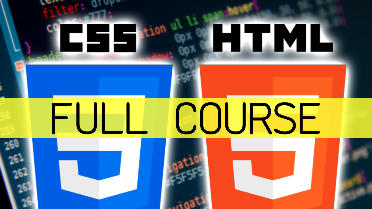 Learn HTML and CSS with this free 11 hour course