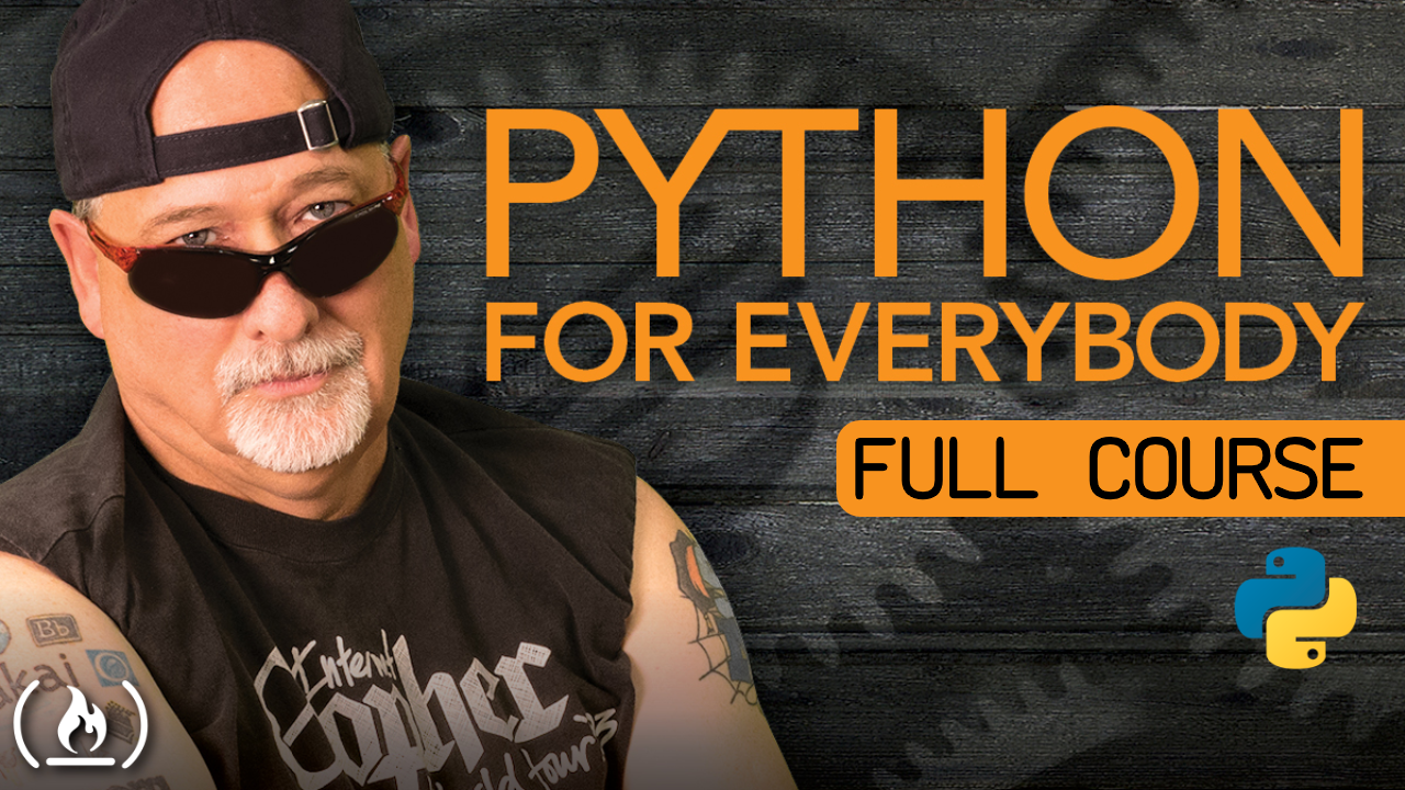 Python for Everybody - Free 14 hour Python course from Dr. Chuck