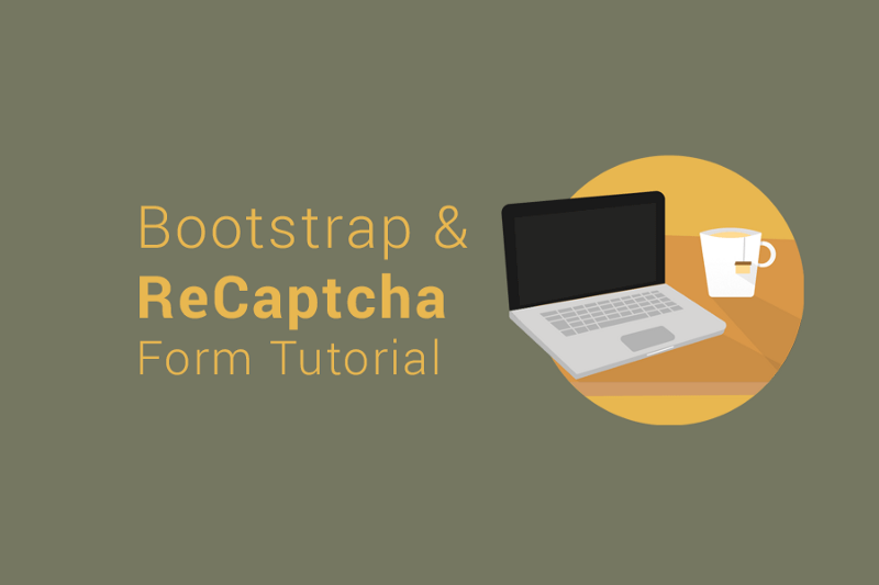 How to build a Bootstrap email form with ReCaptcha and PHP in 30 minutes