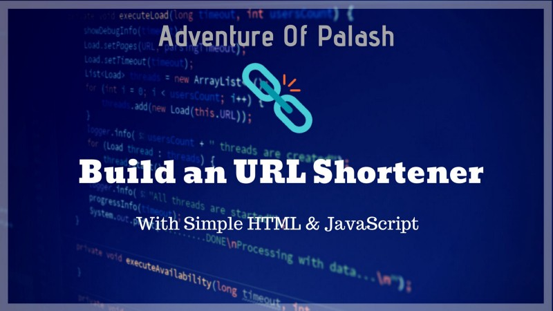 How to build a simple URL shortener with just HTML and JavaScript