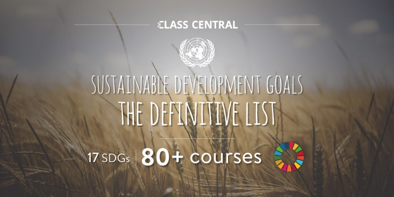 The Definitive List of Courses for Learning About the United Nations Sustainable Development Goals