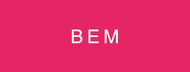 A quick introduction to Block Element Modifiers (BEM)