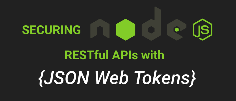 Securing Node js RESTful APIs with JSON Web Tokens