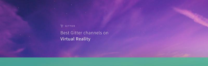 Best Gitter channels on: VR & AR
