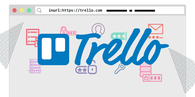 How I used a simple Google query to mine passwords from dozens of public Trello boards