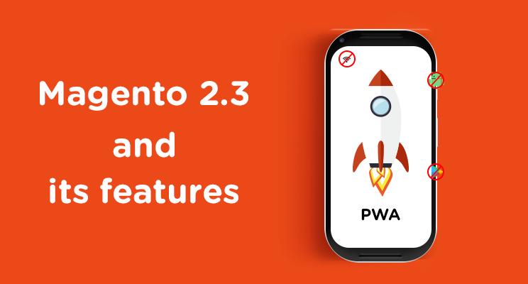 Here's a breakdown of all the important features of Magento 2.3