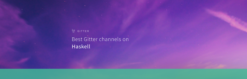 Best Gitter channels on: Haskell