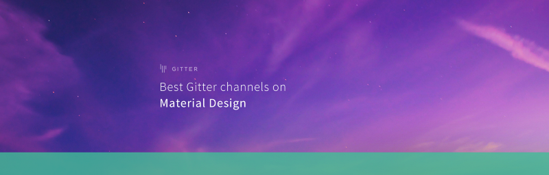 Best Gitter channels: Material Design