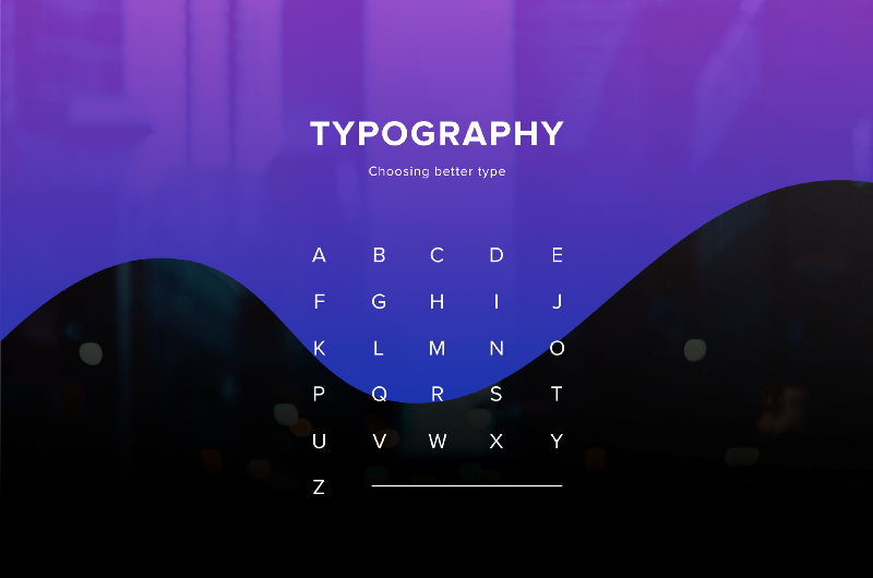 Typography can make or break your design: a process for