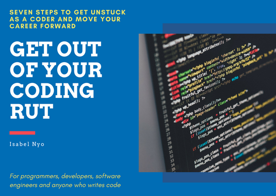 How to get out of your coding rut and move forward with your career