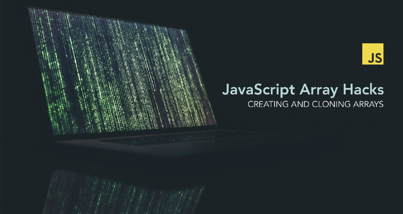 Hacks for Creating JavaScript Arrays