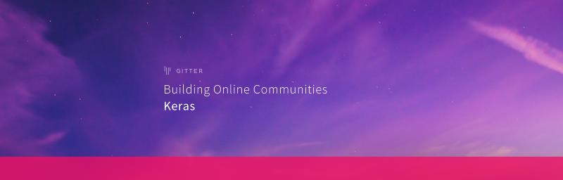 Building Online Communities: Keras.io
