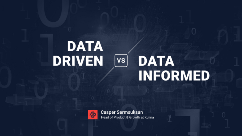 Which is better? Data-Driven or Data-Informed?