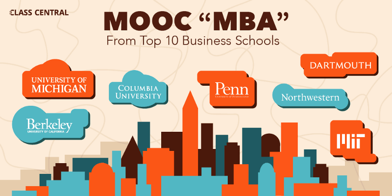 "How to make a MOOC ""MBA"" using free courses from Top 10 business schools"