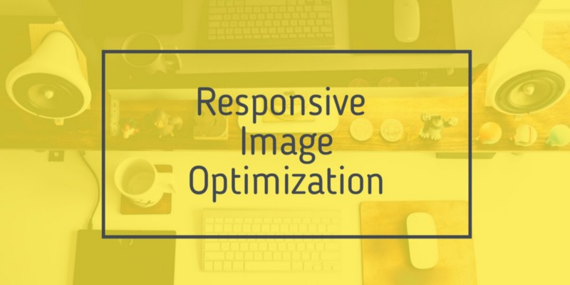 An intro to responsive image optimization with HTML5 and Intersection Observer