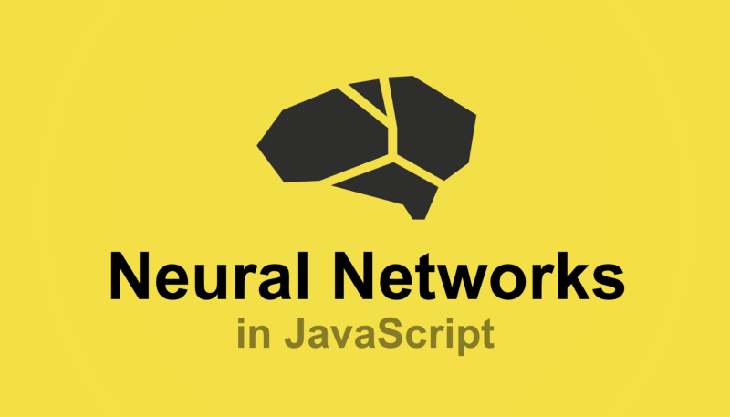Learn neural networks in JavaScript with this free Brain JS course