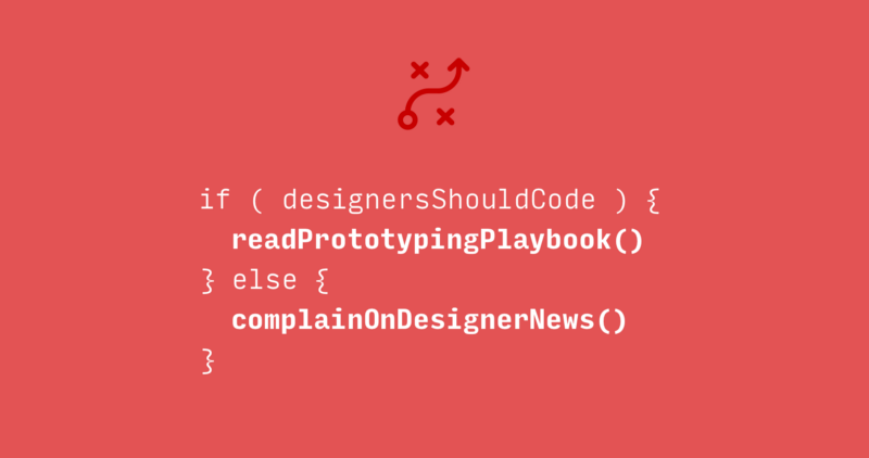 I wrote a playbook to help designers build prototypes using real code