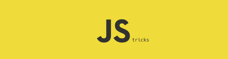 Learn these neat JavaScript tricks in less than 5 minutes