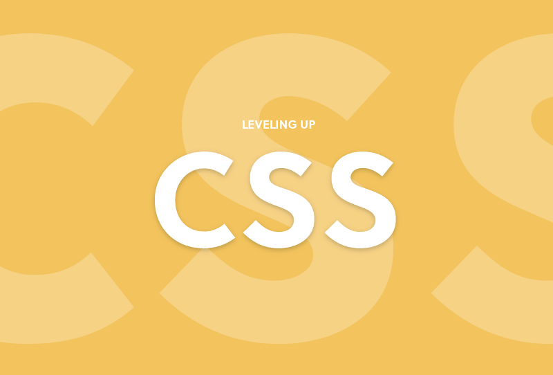 Leveling up in CSS