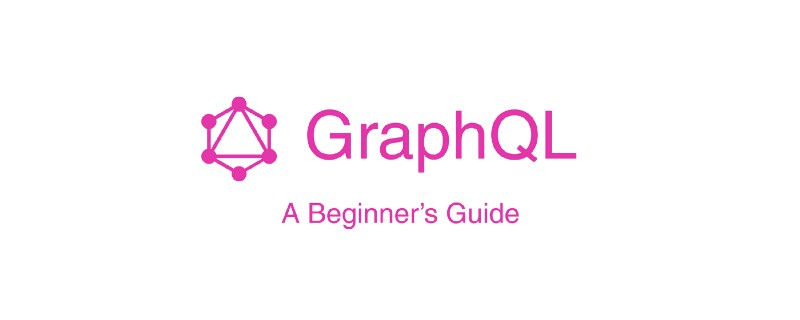 A Beginner's Guide to GraphQL