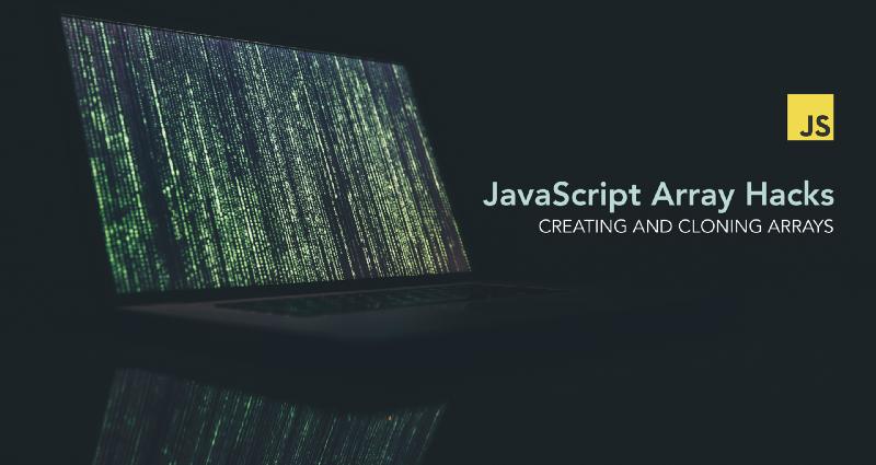 Hacks for Creating JavaScript Arrays – freeCodeCamp.org