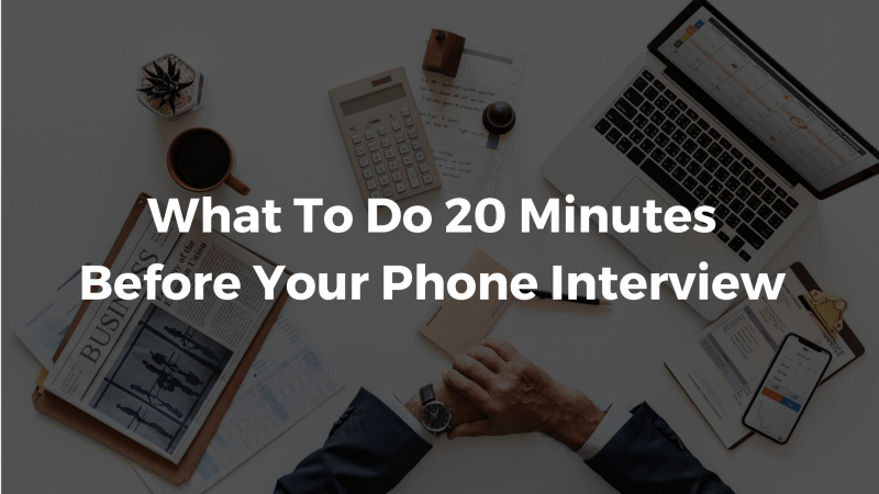 14+ Phone Interview Tips That Will Actually Win You The Job